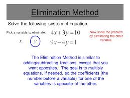 9 elimination method solve the following system of equation the elimination method is similar to adding subtracting fractions