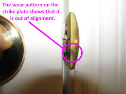 you ll notice that the metal will be worn where the strike hits if this worn area doesn t line up with the middle of the strike plate
