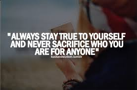 Stay Yourself Quotes Best Of Stay True To Yourself Quote