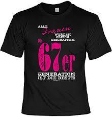 T Shirt Frauen Die 1967er Generation Ist Die Beste Lustiges