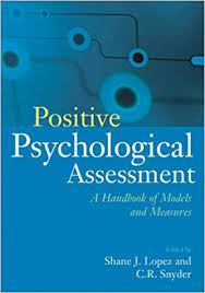 Psychosocial Assessment New Positive Psychological Assessment A Handbook Of Models And Measures