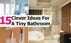 diy bathroom ideas for small spaces. 15 Clever Ideas For A Tiny Bathroom Diy Small Spaces L