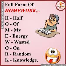 Joke Quotes Enchanting Full Form Of HOMEWORK GyaNi BaBaFunny PicturesFunny VideosJokes
