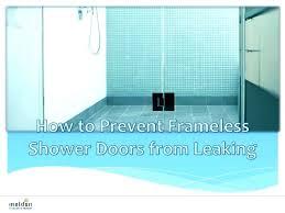 shower door leaks shower sealing panel to avoid leaking of water sliding shower door leaks at bottom frameless shower door leaks at bottom glass shower door