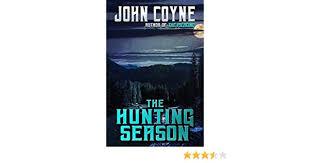 The Hunting Season eBook: Coyne, John: Amazon.in: Kindle Store