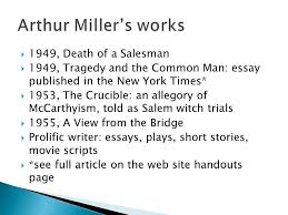 arthur miller  born in nyc jewish  attended schools in  5  1949