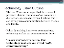 connector words lesson linking words and phrases  15 technology essay outline thesis while some argue that the constant presence of these communication devices is a distraction or even dangerous