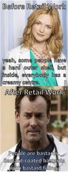 Retail Work 25 Best Bastard Coated Bastards With Bastard Filling Memes