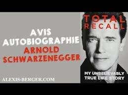 Avis sur Total Recall - L'autobiographie d'Arnold Schwarzenegger - YouTube