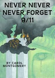 9 11 Quotes Impressive Never Never Never Forget 4848 R = 4848