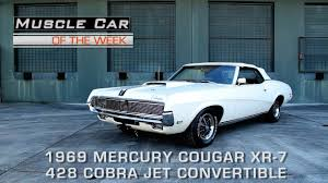 Muscle Car Of The Week Video Episode #177: 1969 Mercury Cougar XR ...