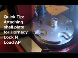 Hornady Lnl Ap Shell Plate Chart Quick Tip Attaching Shell Plate For Hornady Lock N Load Ap