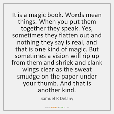 What Does Quote Mean 45 Amazing It Is A Magic Book Words Mean Things When You Put Them