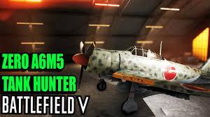Battlefield 5 ZERO A6M5 TANK HUNTER ...