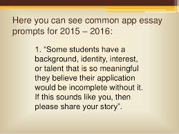 Common Application essay option    asks you to explore a topic that makes  you lose Applying To College