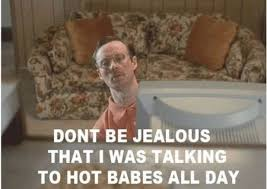 14-don-t-be-jealous-meme | PMSLweb via Relatably.com