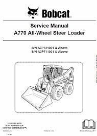 bobcat 7753 skid steer loader schematics operating and service manual bobcat a770 all wheel skid steer loader schematics operating and service manual