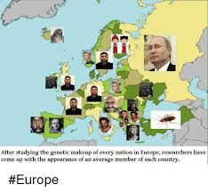 makeup ups and europe after studying the genetic makeup of every nation in