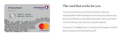 the hawaiian airlines business mastercard is now featuring an increased wele offer for new applicants 60 000 hawaiian miles after 1 000 in purchases
