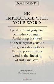 Agreement In Word Gorgeous AGREEMENT 48 BE IMPECCABLE WITEH YOUR WORD Speak With Integrity Say