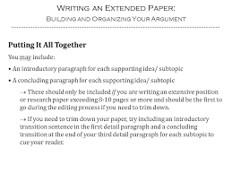 writing an extended paper building and organizing your argument writing an extended paper building and organizing your argument putting it all together you
