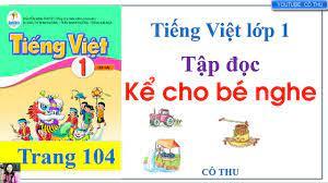 Tập đọc Kể cho bé nghe   Tiếng Việt lớp 1 sách Cánh Diều