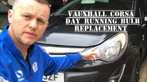 Vauxhall Opel Corsa D Day Running Light Bulb Replacement Side Light Bulb How To Repair