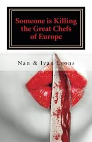 Someone Is Killing the Great Chefs of Europe (9781979269698): Ivan Lyons,  Nan and: Books - Amazon.com