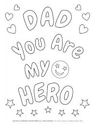 Color dozens of pictures online, including all kids favorite cartoon stars, animals, flowers, and more. Father S Day Coloring Page My Dad Is My Hero Planerium