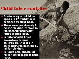 ppt on child labour child labor in 