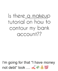 memes and account is there makeup tutorial on how to contour my