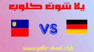 مشاهدة مباراة ألمانيا وليشتنشتاين مباشر يلا شوت كلوب 2-9-2021 تصفيات أوروبا