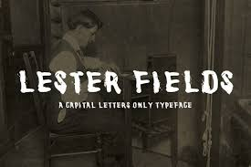 Lester Fields Display Typeface | Typeface, Letterpress font, Cool fonts