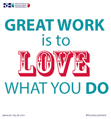 Love What You Do Quotes Magnificent Top 48 I Love Recruitment Love Your Job Quotes