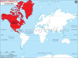 Where Is North America North America Location In World Map
