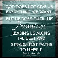 Daily God Quotes Amazing Dietrich Bonhoeffer Quote God Fulfills His Promises