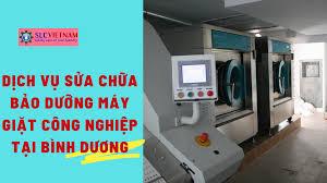 Dịch vụ sửa chữa bảo dưỡng máy giặt công nghiệp tại Bình Dương - Máy Giặt  Công Nghiệp