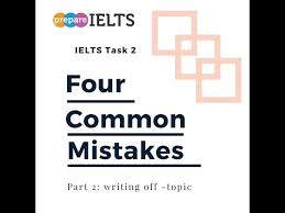 four common essay mistakes part writing off topic  four common essay mistakes part 2 writing off topic
