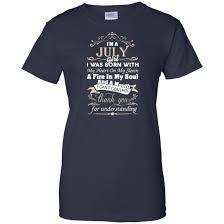 I Am A July Girl Birth Day T Shirt Gift