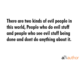 Quotes About Evil People