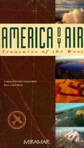 America by Air: Treasures of the West (1989) - Douglas Kahan ...