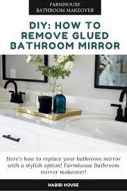 diy removal of glued bathroom mirror