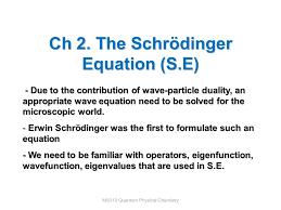 the schrödinger equation s e