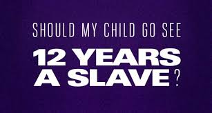 is the film years a slave safe for kids to see learning  is the film 12 years a slave safe for kids to see learning liftoff