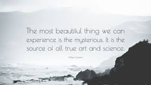 Mysterious Beauty Quotes Best of Albert Einstein Quotes 24 Wallpapers Quotefancy