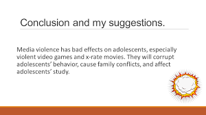 how media violence violent video games and x rated movies 8 conclusion