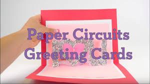 Diy Light Up Greeting Card Paper Circuits Greeting Cards