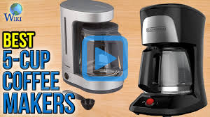 5 Cup Coffee Maker Top 8 5 Cup Coffee Makers Of 2017 Video Review