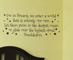 Dumbledore Quote About Dreams Best Of Wall Decal Art Sticker Quote Vinyl Lettering Large Dumbledore Harry