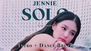JENNIE - SOLO Remix (Intro + Dance Break) - YouTube